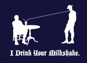 T-shirt sur : http://www.snorgtees.com/i-drink-your-milkshake